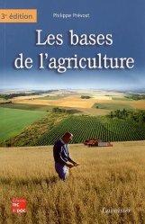 Souvent acheté avec La PAC Son histoire, ses réformes, le Les bases de l'agriculture
