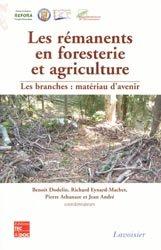 Souvent acheté avec Productions légumières, le Les rémanents en foresterie et agriculture