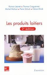 Dernières parutions sur Industrie laitière, Les produits laitiers