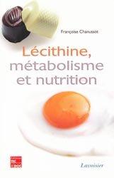 Dernières parutions sur Techniques et procédés, Lécithine, métabolisme et nutrition