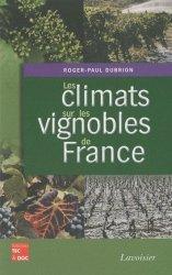 Souvent acheté avec Le sol vivant, le Les climats sur les vignobles de France