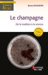 Souvent acheté avec Manuel pratique de Plantation du vignoble, le Le Champagne de la tradition à la science