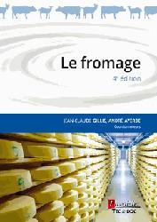 Dernières parutions sur Production laitière et dérivés, Le fromage
