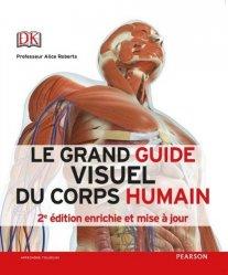 Dernières parutions sur Anatomie - Physiologie, Le grand guide visuel du corps humain