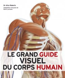 Souvent acheté avec L'épreuve écrite du concours infirmier, le Le grand guide visuel du corps humain