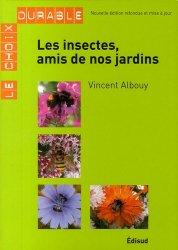 Dernières parutions dans Le choix durable, Les insectes, amis de nos jardins