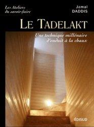 Dernières parutions dans Les ateliers du savoir-faire, Le Tadelakt
