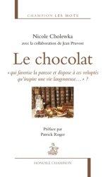 Dernières parutions dans Champion Les mots, Le chocolat