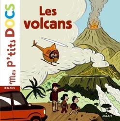 Dernières parutions dans Mes p'tits docs, Les volcans