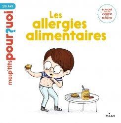Dernières parutions dans Mes p'tits pourquoi, Les allergies alimentaires