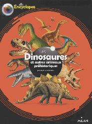 Dernières parutions dans Les encyclopes, Les dinosaures et autres animaux préhistoriques