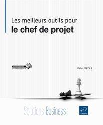 Dernières parutions dans Solutions Business, Les meilleurs outils pour le chef de projet