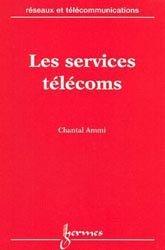 Dernières parutions dans Réseaux et télécommunications, Les services télécoms