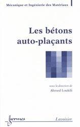 Dernières parutions sur Granulats - Bétons, Les bétons auto-plaçants
