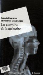 Dernières parutions dans Poche, Les chemins de la mémoire