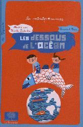 Dernières parutions dans Les minipommes, Les dessous de l'océan