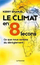Dernières parutions sur Réchauffement climatique, Le climat en 8 leçons