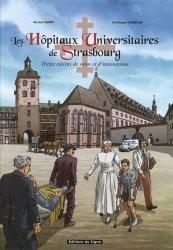Dernières parutions sur Histoire de la médecine et des maladies, Les hôpitaux universitaires de Strasbourg en BD
