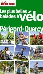 Dernières parutions dans Guides thématiques, Les plus belles balades à vélo Périgord Quercy