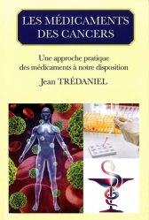 Nouvelle édition Les médicaments des cancers