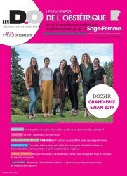 Dernières parutions sur Obstétrique, Les dossiers de l'obstétrique N° 495, octobre 2019 : Grand Prix Evian 2019