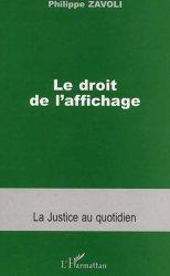 Dernières parutions dans La justice au quotidien, Le droit de l'affichage