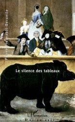 Dernières parutions dans L'art en bref, Le silence des tableaux