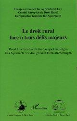 Dernières parutions dans Droit et Espace Rural, Le droit rural face à trois défis majeurs. Edition français-anglais-allemand