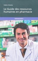 Souvent acheté avec Guide des abeilles, bourdons, guêpes et fourmis d'Europe, le Le Guide des ressources humaines en pharmacie