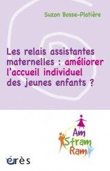 Souvent acheté avec Le guide des assistantes familiales, le Les relais assistantes maternelles : améliorer l'accueil individuel des jeunes enfants ?