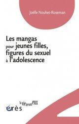 Dernières parutions dans La vie devant eux, Les mangas pour jeunes filles, figures du sexuel à l'adolescence