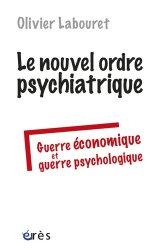 Souvent acheté avec Psychiatrie en milieu carcéral, le Le nouvel ordre psychiatrique