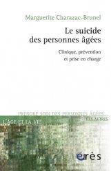 Dernières parutions dans L'âge et la vie, Le Suicide des personnes âgées