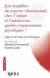 Dernières parutions dans Le carnet Psy, Les troubles du registre obsessionnel chez l'enfant et l'adolescent : quelles organisations psychiques ?