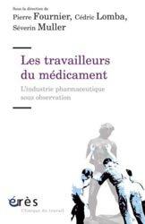 Dernières parutions sur Pratique professionnelle pharmacie, Les travailleurs du médicament
