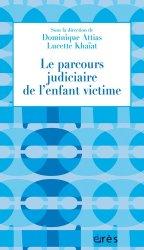 Dernières parutions dans 1001 et +, Le parcours judiciaire de l'enfant victime