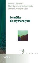 Dernières parutions dans Humus, Le métier de psychanalyste