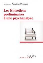 Dernières parutions dans Hypothèses, Les Entretiens préliminaires à une psychanalyse