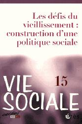 Dernières parutions dans Vie sociale, Les défis du vieillissement : construction d'une politique sociale
