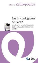 Dernières parutions dans Poche, Les mythologiques de Lacan