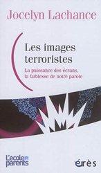 Dernières parutions sur Médecine psychosomatique, Les images terroristes