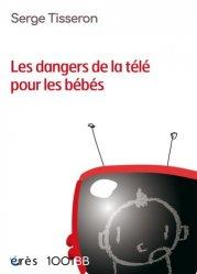 Dernières parutions dans 1001 BB, Les dangers de la télé pour les bébés