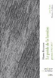 Dernières parutions sur Norvégien, Le Poids de la Lumière - Poèmes 1983-2017