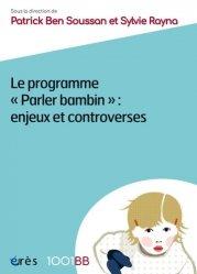 Dernières parutions sur Guides généraux 0-6 ans, Le programme parler bambin