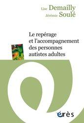 Dernières parutions sur Situations de handicap, Le repérage et l'accompagnement des personnes autistes adultes