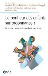Dernières parutions sur Psychotropes, Le bonheur des enfants sur ordonnance ?