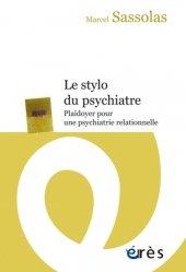 Dernières parutions sur Psychiatrie, Le stylo du psychiatre