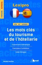 Dernières parutions dans LEXIPRO, Les mots-clés du tourisme et de l'hôtellerie - espagnol
