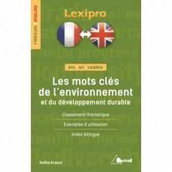Souvent acheté avec Dictionnaire illustré de géologie, le Les mots clés de l'environnement et du développement durable