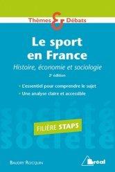Dernières parutions sur Histoire du sport, Le sport en France. Histoire, économie et sociologie, 2e édition